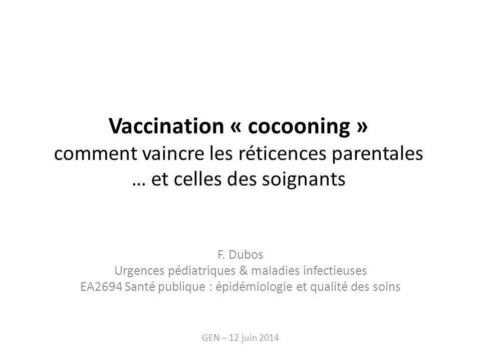 Vaccination « cocooning » comment vaincre les réticences parentales … et celles des soignants