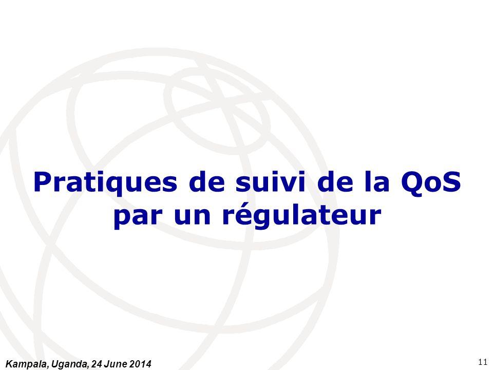 Pratiques de suivi de la QoS par un régulateur
