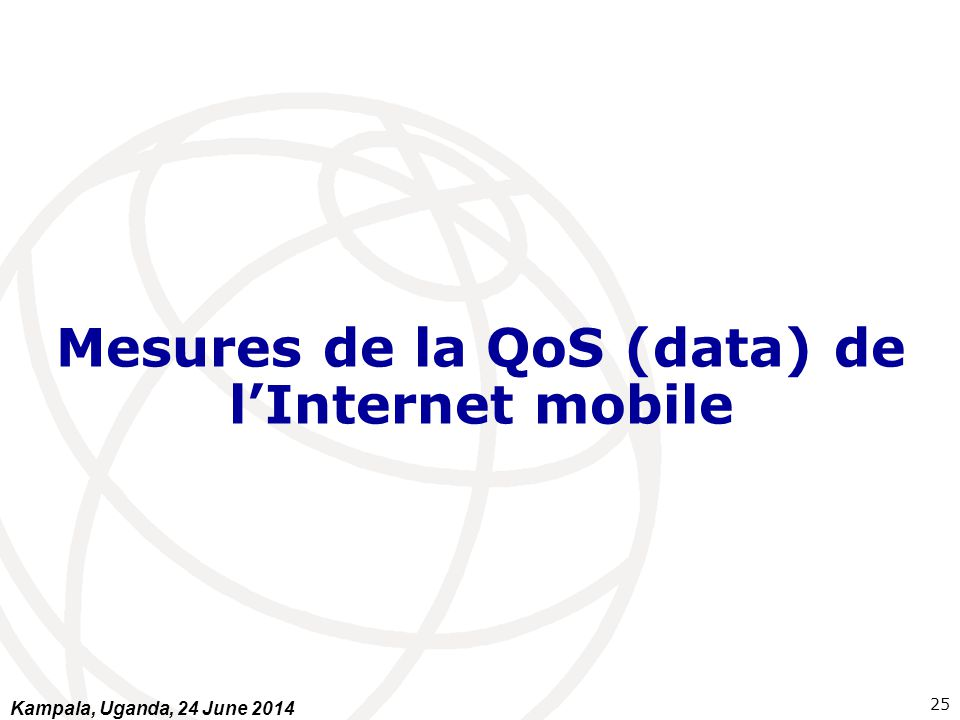 Mesures de la QoS (data) de l'Internet mobile