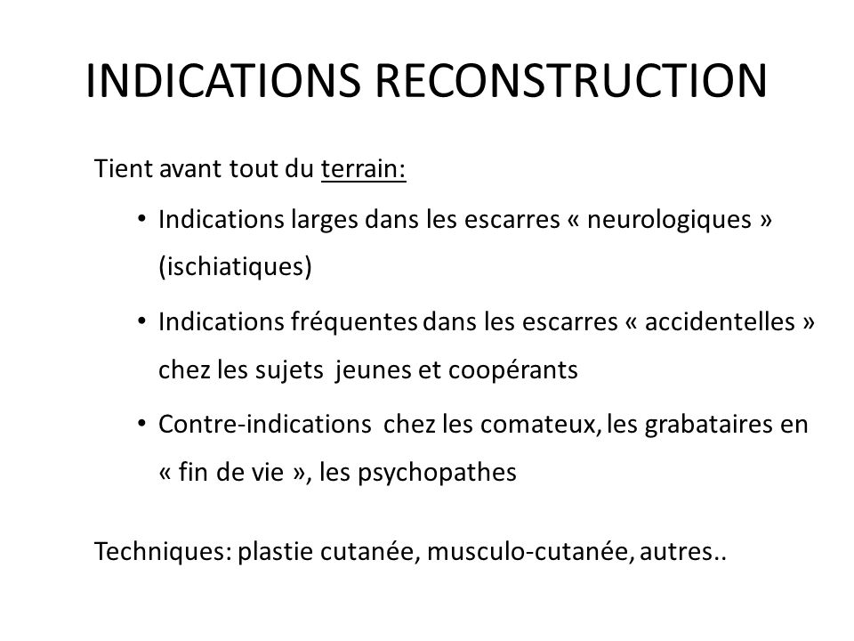 INDICATIONS RECONSTRUCTION