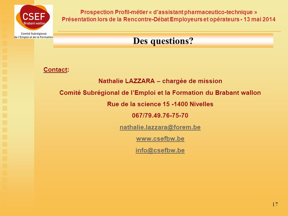 Des questions Contact: Nathalie LAZZARA – chargée de mission