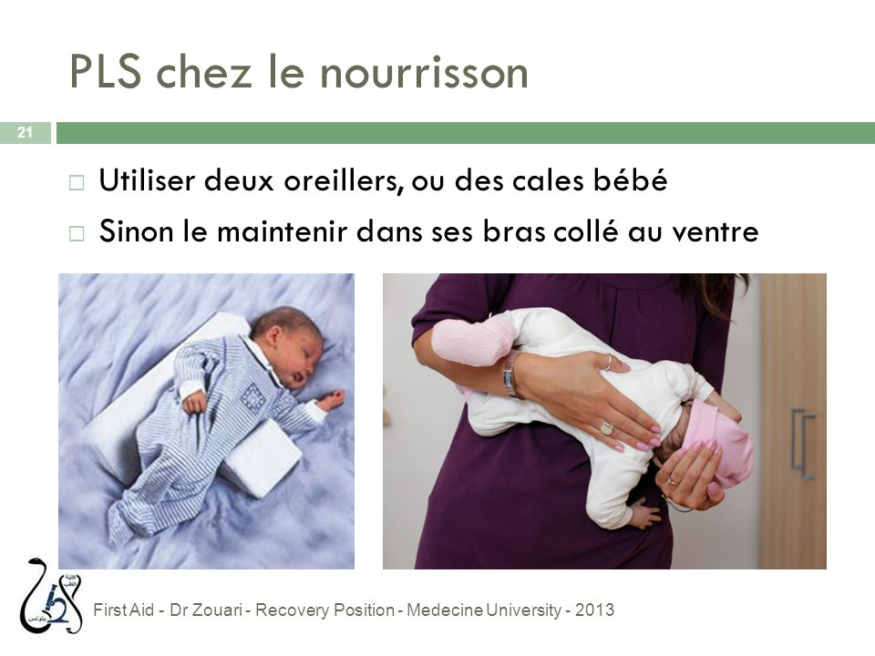 PLS chez le nourrisson Utiliser deux oreillers, ou des cales bébé