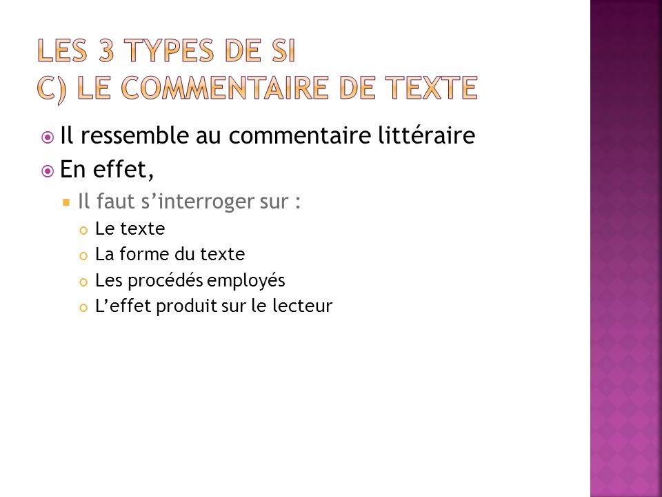 LES 3 types de SI c) le commentaire de texte
