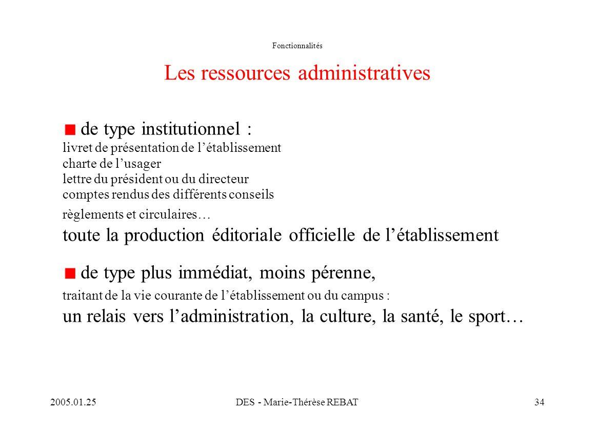 Fonctionnalités Les ressources administratives