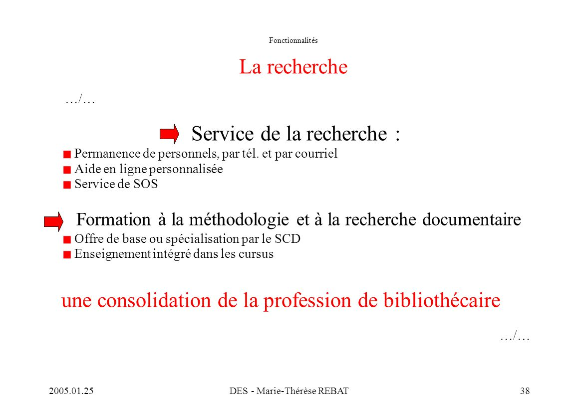 Fonctionnalités La recherche