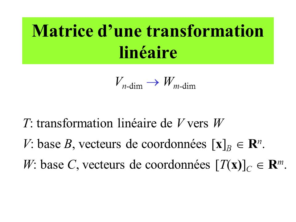 Matrice d'une transformation linéaire