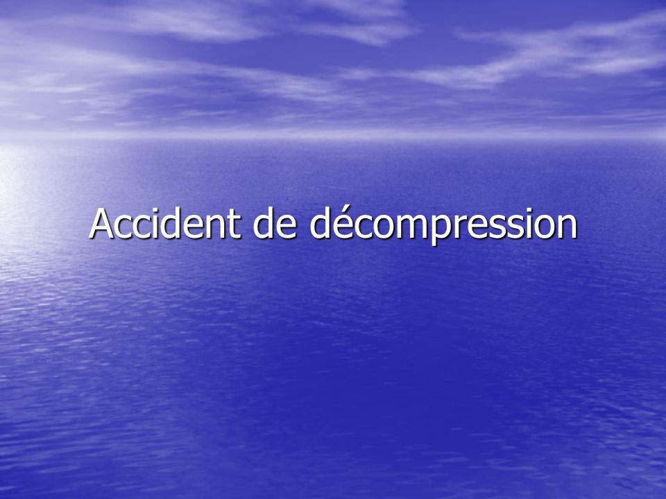 Accident de décompression