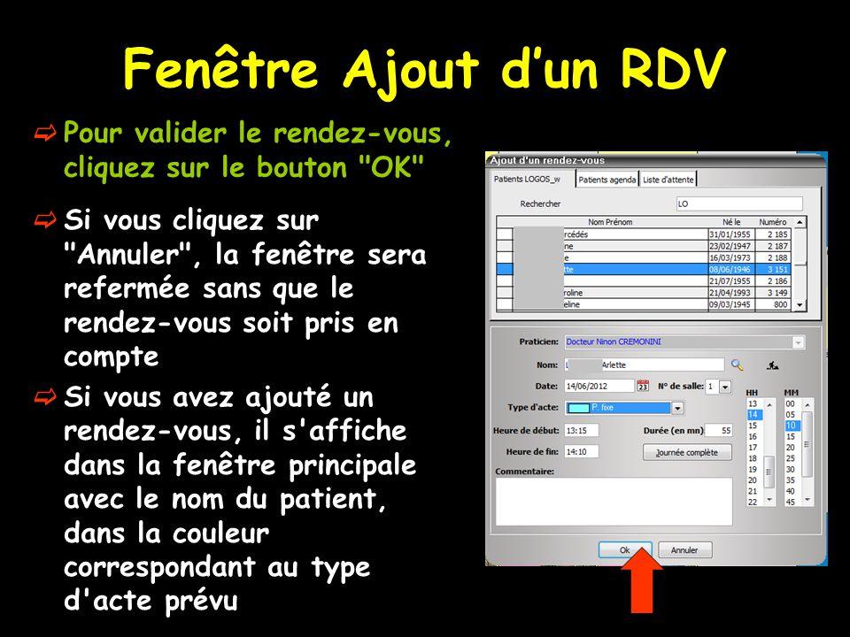 Fenêtre Ajout d'un RDV Pour valider le rendez-vous, cliquez sur le bouton OK