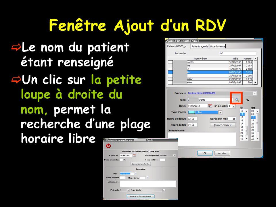 Fenêtre Ajout d'un RDV Le nom du patient étant renseigné