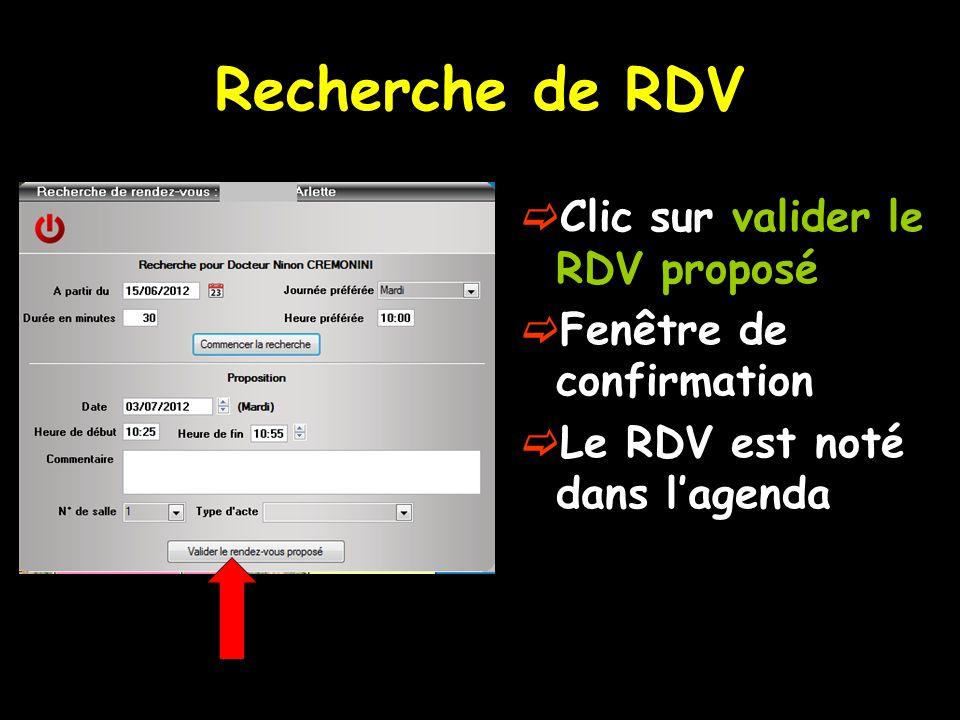 Recherche de RDV Clic sur valider le RDV proposé