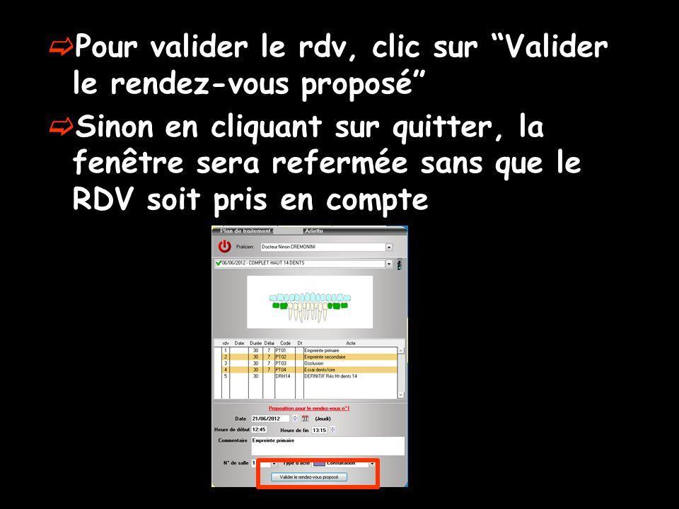 Pour valider le rdv, clic sur Valider le rendez-vous proposé
