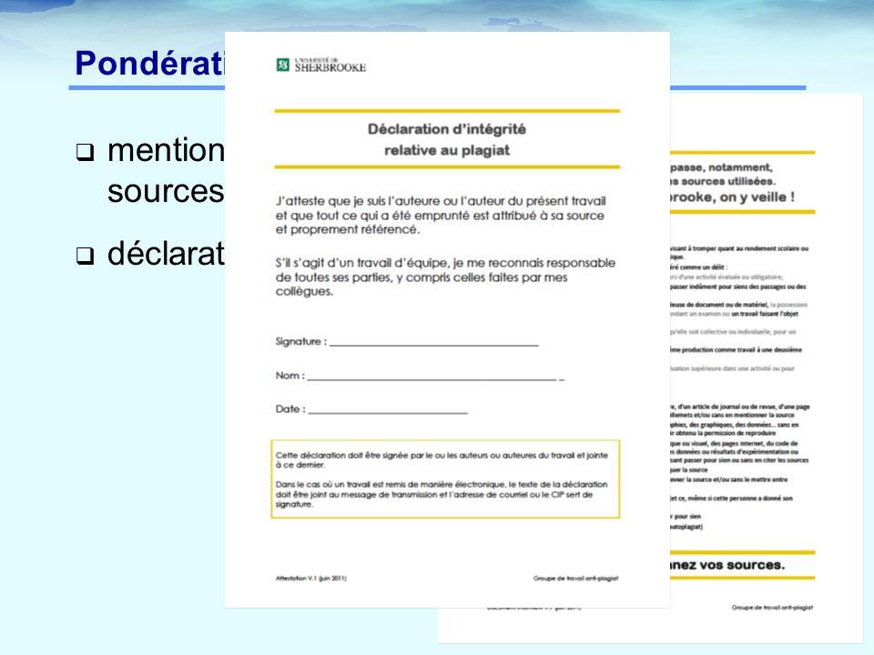 Pondération - plagiat mentionnez vos sources déclaration d intégrité