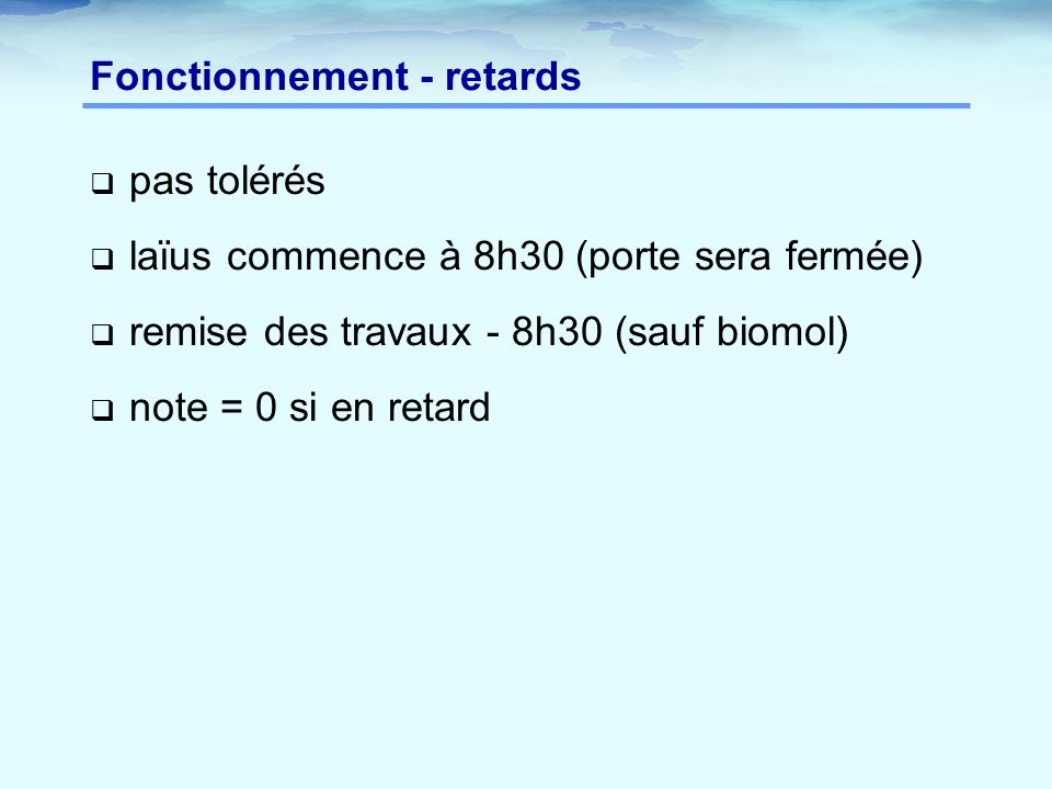 Fonctionnement - retards