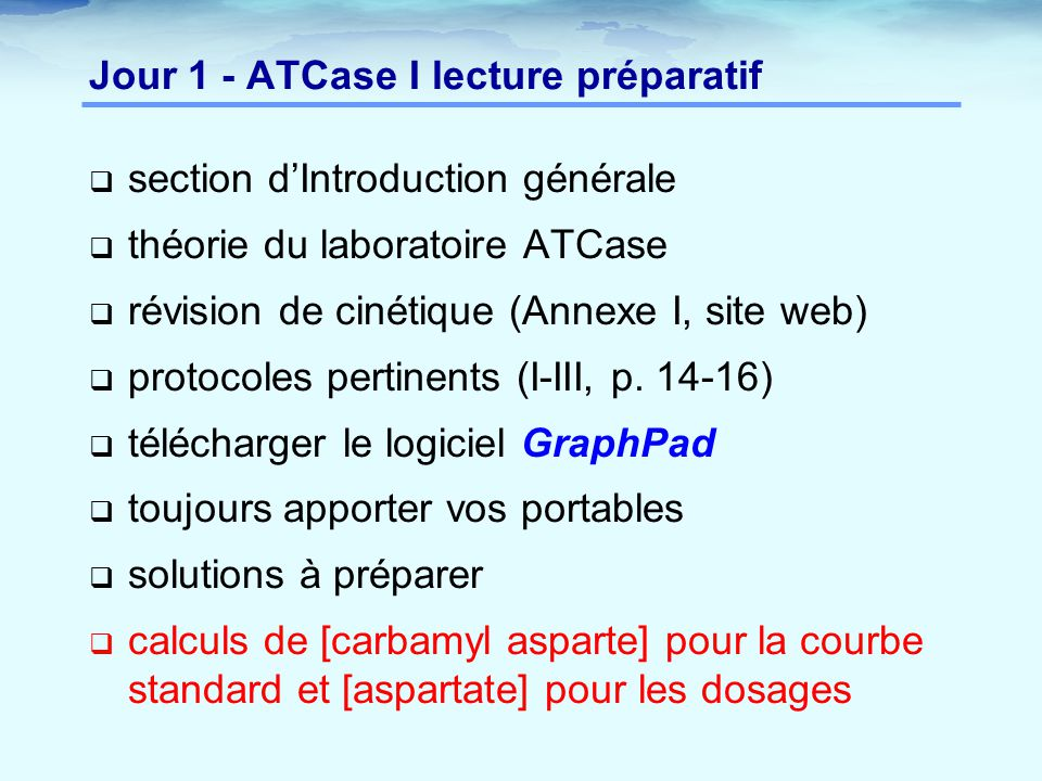 Jour 1 - ATCase I lecture préparatif