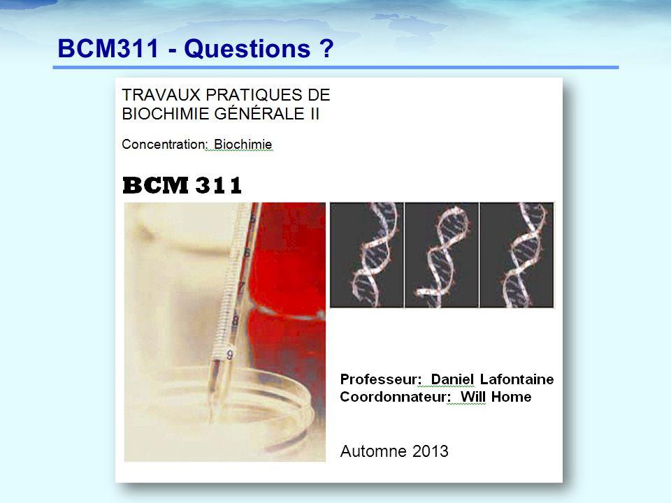 BCM311 - Questions Automne 2013
