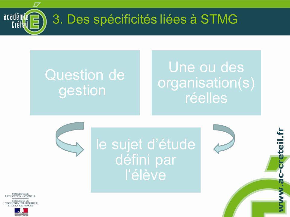 3. Des spécificités liées à STMG