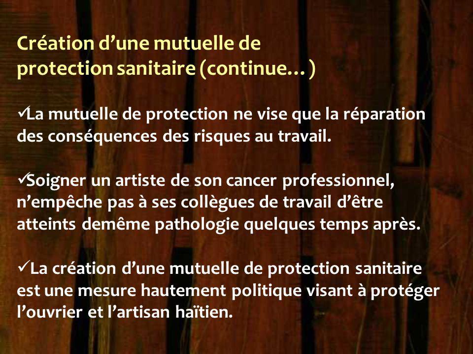 Création d'une mutuelle de protection sanitaire (continue…)