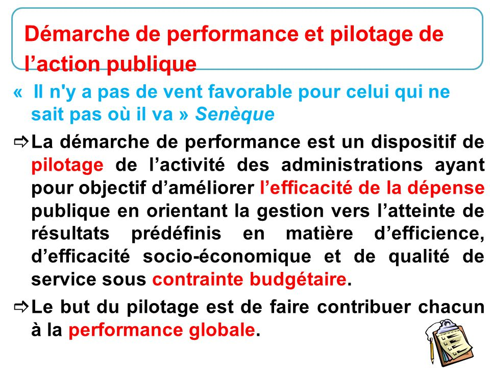 Démarche de performance et pilotage de l'action publique