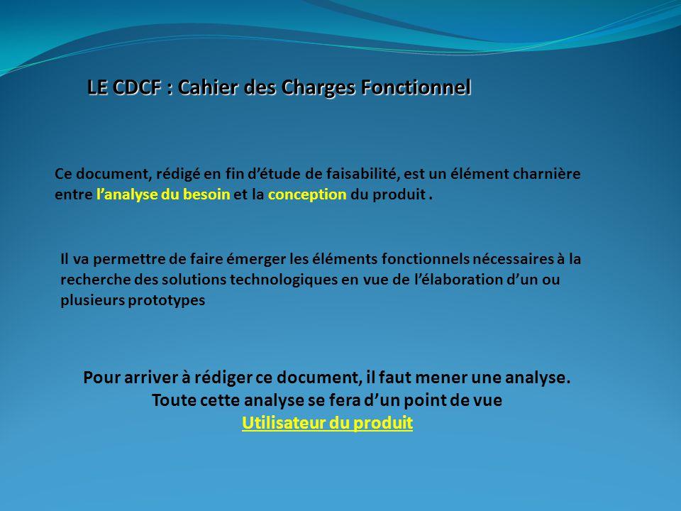 LE CDCF : Cahier des Charges Fonctionnel
