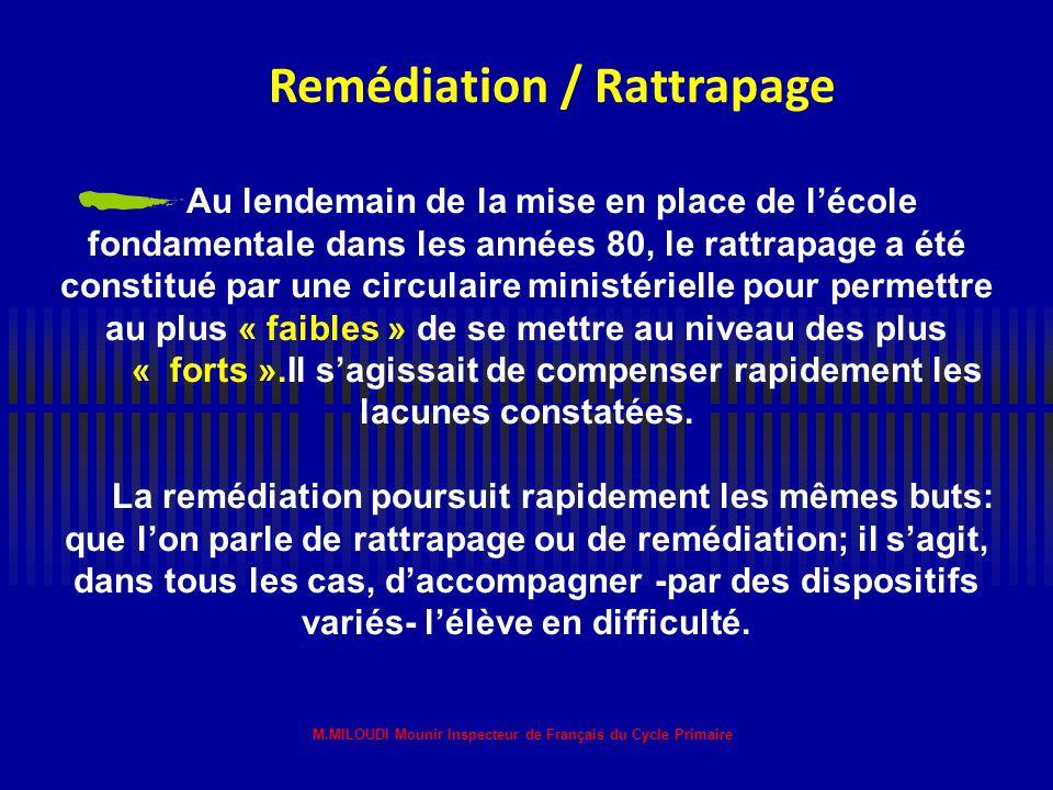 Remédiation / Rattrapage