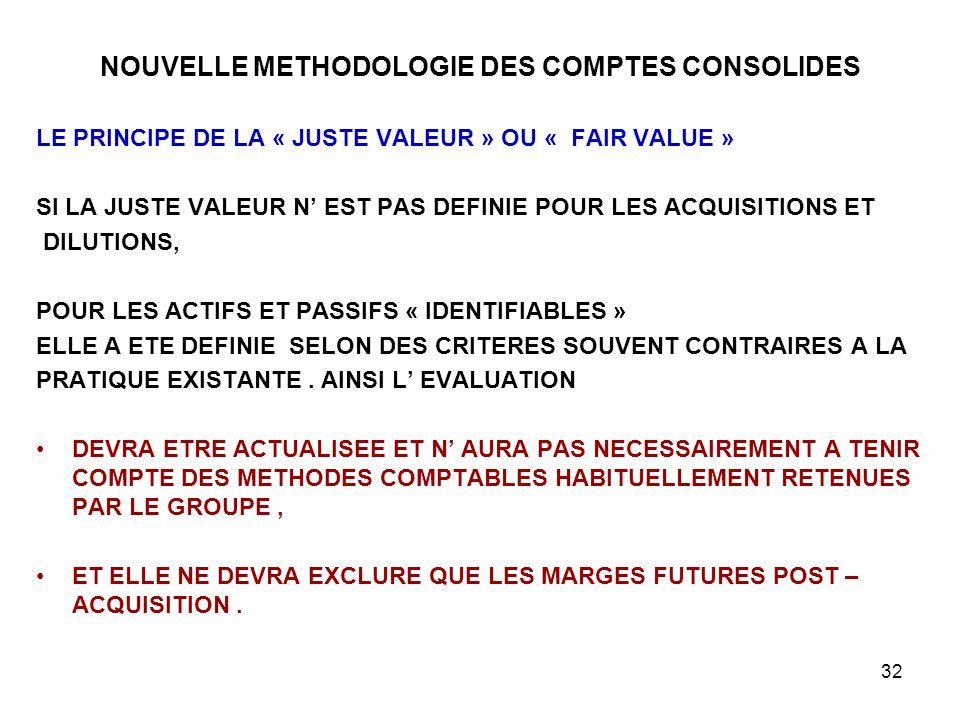 NOUVELLE METHODOLOGIE DES COMPTES CONSOLIDES