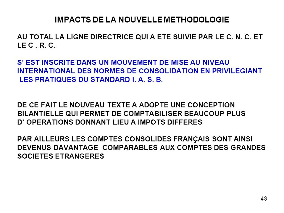 IMPACTS DE LA NOUVELLE METHODOLOGIE