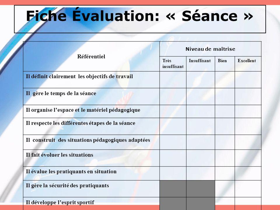 Fiche Évaluation: « Séance »