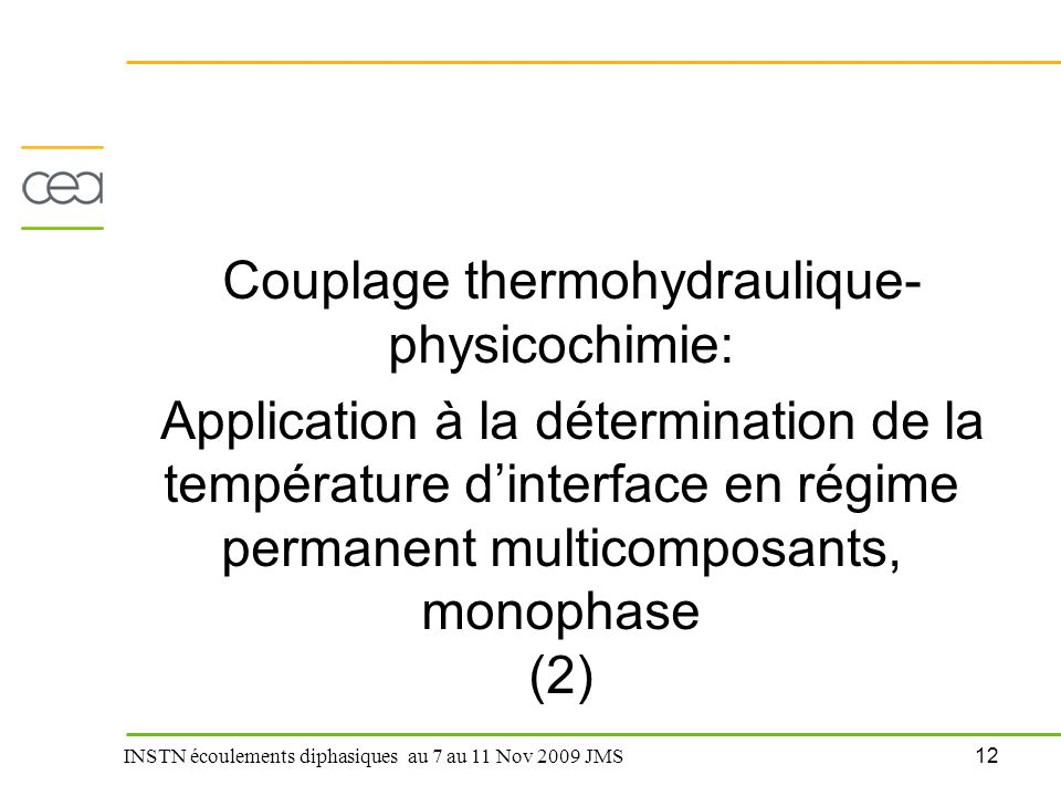 Couplage thermohydraulique-physicochimie: