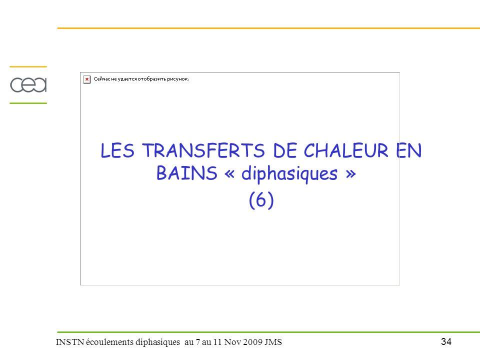 LES TRANSFERTS DE CHALEUR EN BAINS « diphasiques »