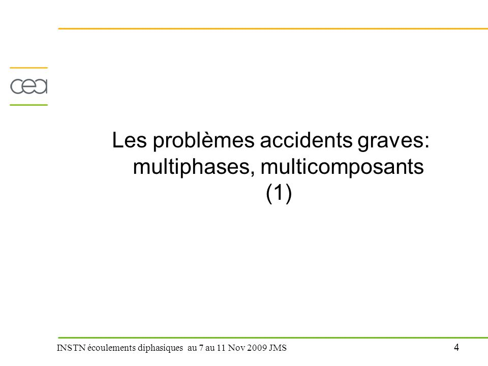 Les problèmes accidents graves: multiphases, multicomposants (1)