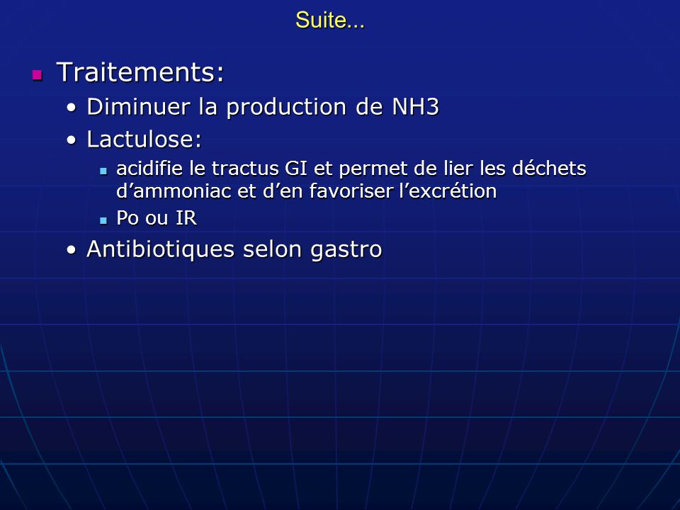 Traitements: Suite... Diminuer la production de NH3 Lactulose: