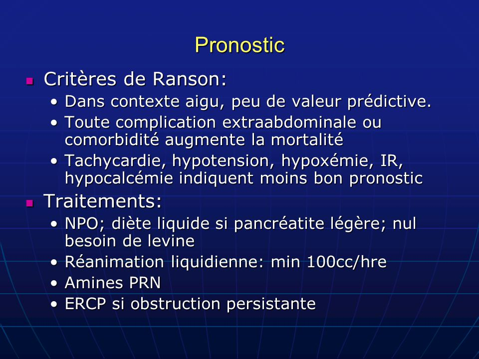 Pronostic Critères de Ranson: Traitements: