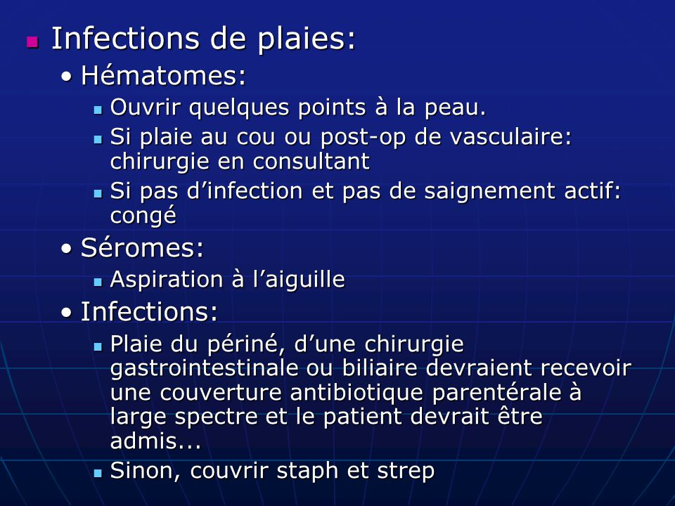 Infections de plaies: Hématomes: Séromes: Infections: