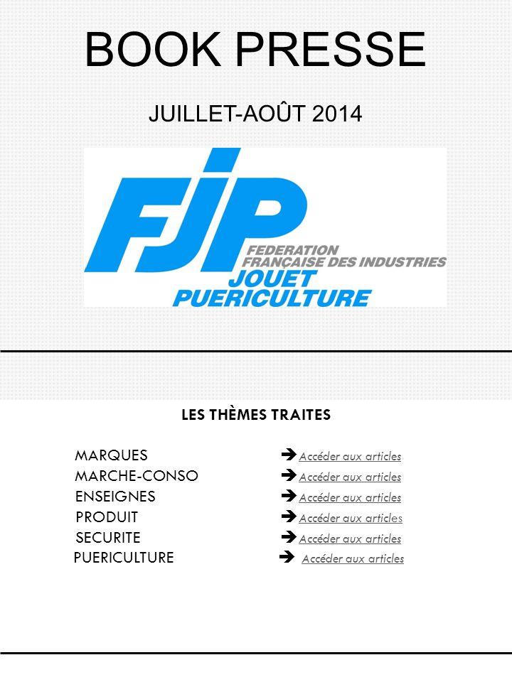BOOK PRESSE JUILLET-AOÛT 2014 LES THÈMES TRAITES