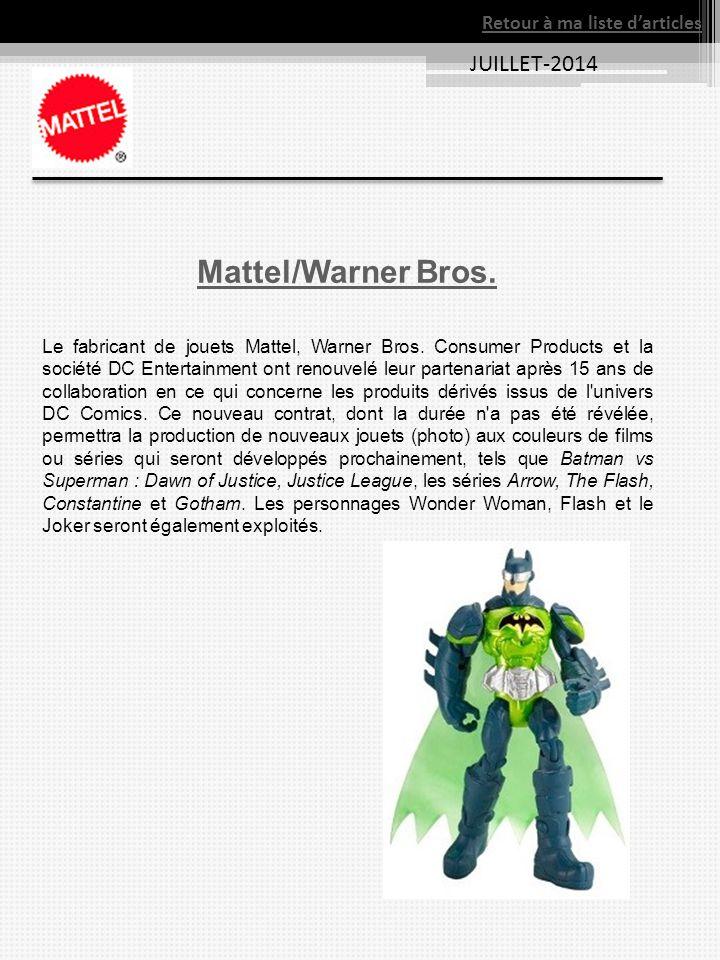 Mattel/Warner Bros. JUILLET-2014 Retour à ma liste d'articles