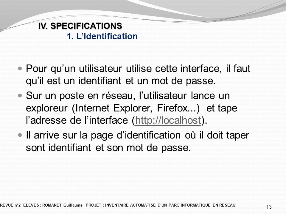 IV. SPECIFICATIONS 1. L'Identification