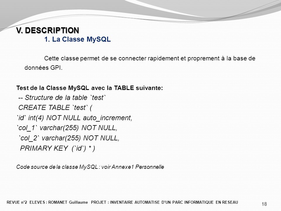 V. DESCRIPTION 1. La Classe MySQL