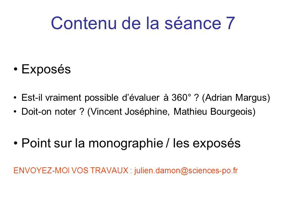 Contenu de la séance 7 Exposés Point sur la monographie / les exposés