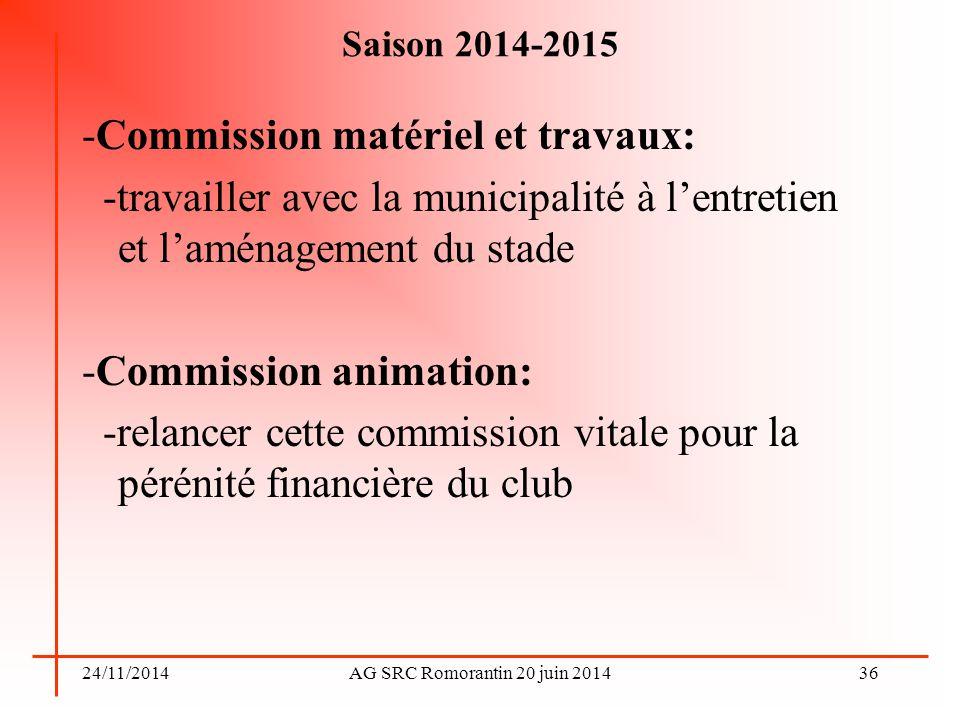 -Commission matériel et travaux: