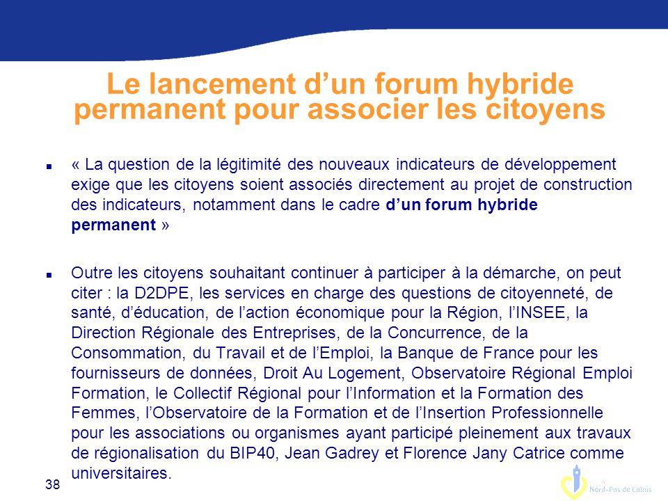 Le lancement d'un forum hybride permanent pour associer les citoyens