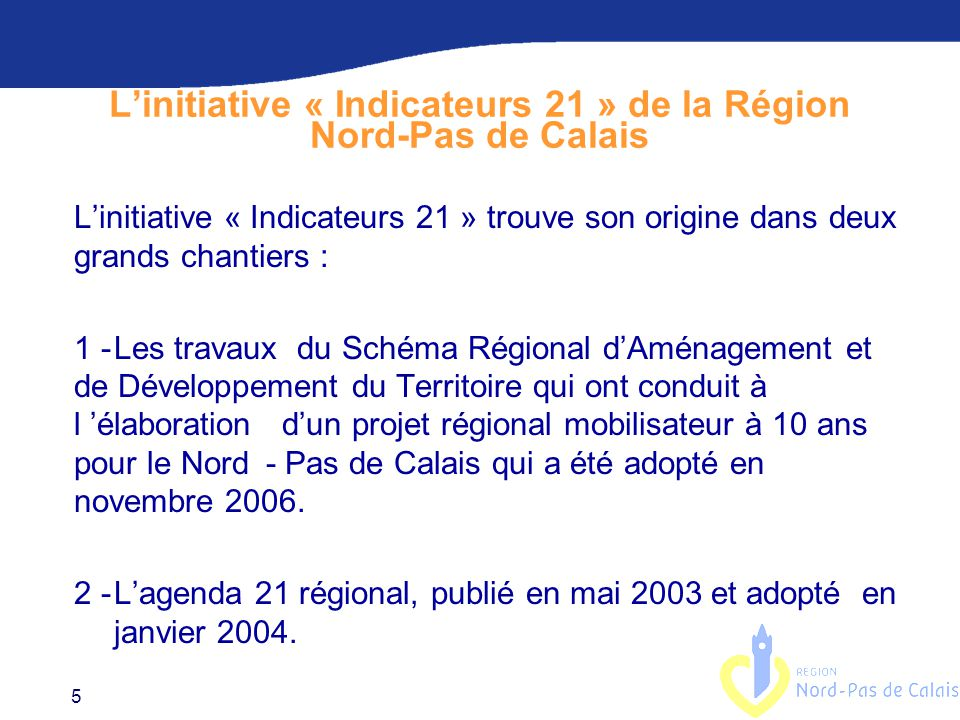 L'initiative « Indicateurs 21 » de la Région Nord-Pas de Calais