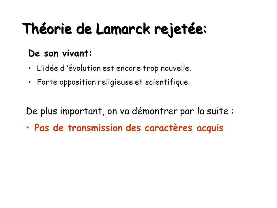 Théorie de Lamarck rejetée: