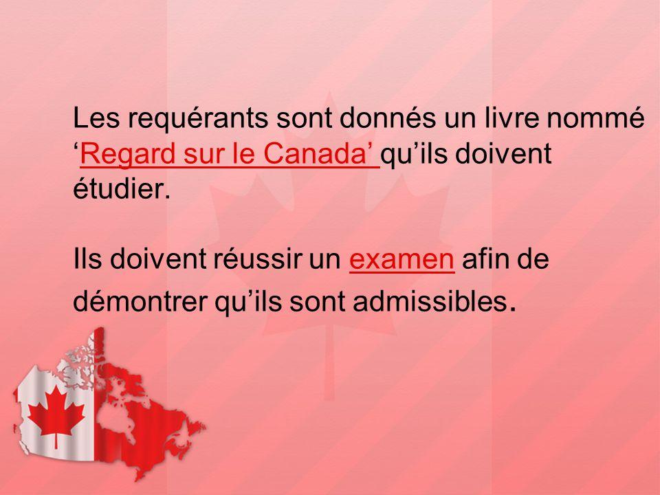 Les requérants sont donnés un livre nommé 'Regard sur le Canada' qu'ils doivent étudier.
