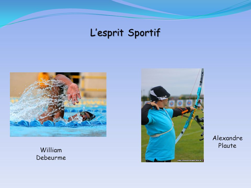 L'esprit Sportif Alexandre Plaute William Debeurme