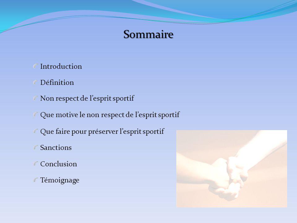 Sommaire Introduction Définition Non respect de l'esprit sportif