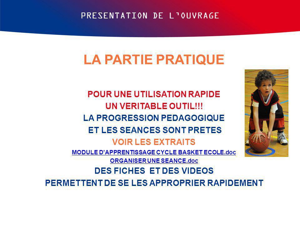 LA PARTIE PRATIQUE PRESENTATION DE L'OUVRAGE