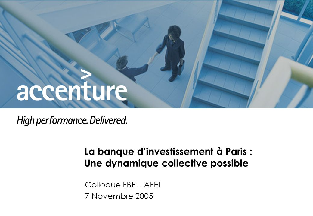 La banque d'investissement à Paris : Une dynamique collective possible