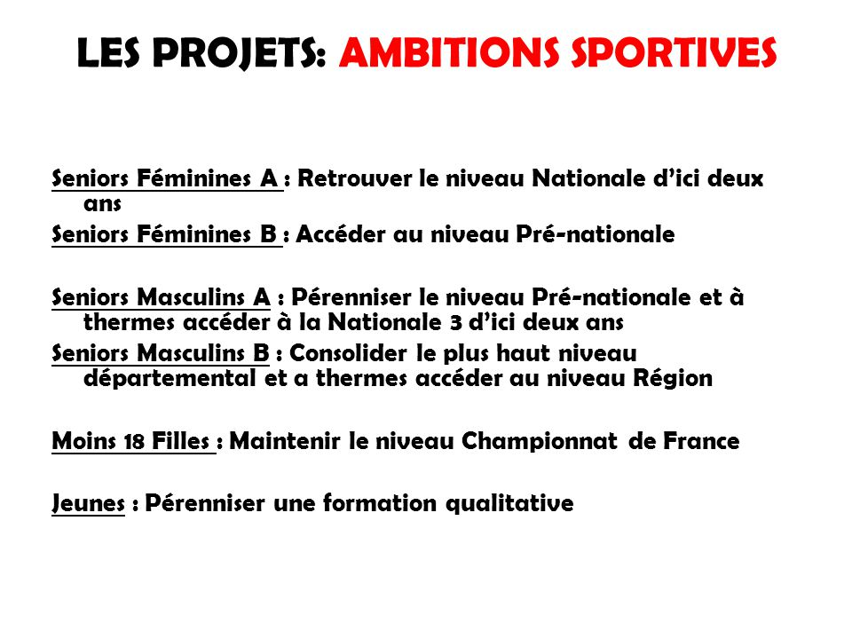 LES PROJETS: AMBITIONS SPORTIVES
