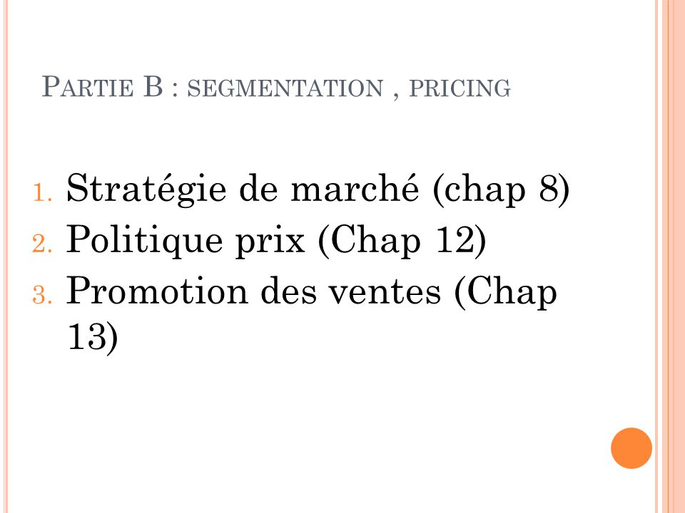 Partie B : segmentation , pricing