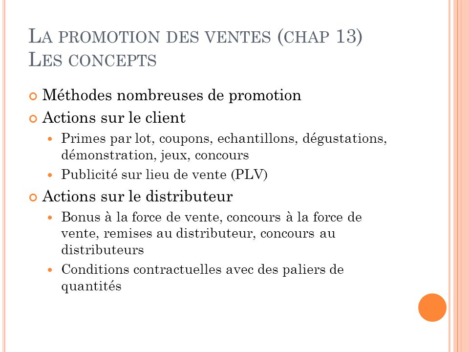 La promotion des ventes (chap 13) Les concepts